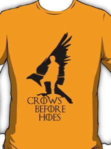 Game of thrones-Crows before hoes T-Shirt