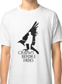 Game of thrones-Crows before hoes Classic T-Shirt