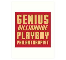 Genius Billionaire Playboy Philanthropist Art Print