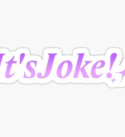 It's Joke! Sticker