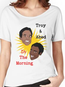 Troy & Abed In The Morning! Women's Relaxed Fit T-Shirt