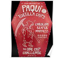Paqui Tortilla Chip | carolina reaper Poster