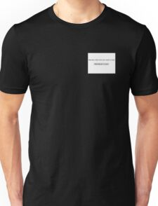 What Every Girl Wants to Hear Unisex T-Shirt