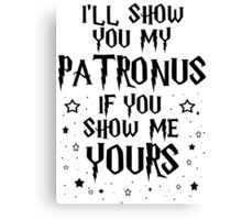 Show Me Your Patronus Canvas Print