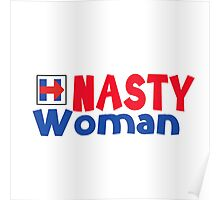 Nasty Woman - Hillary Clinton Poster
