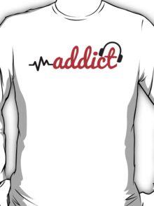 Music Addict T-Shirt