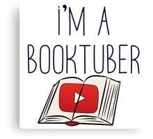 I'm a booktuber Canvas Print