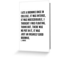 L. Knope Brownie quote Greeting Card