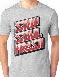 Stay Soul Fresh Unisex T-Shirt