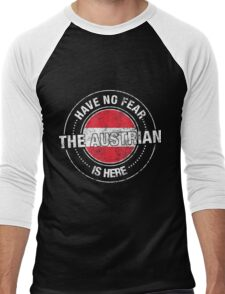 Have No Fear The Austrian Is Here Men's Baseball ¾ T-Shirt