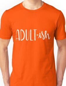 Adult-Ish Funny Hand Lettered Unisex T-Shirt