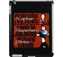 The Captain, The Superhero, and The Writer iPad Case/Skin