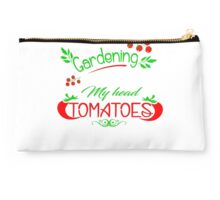 I love gardening from my head tomato Studio Pouch