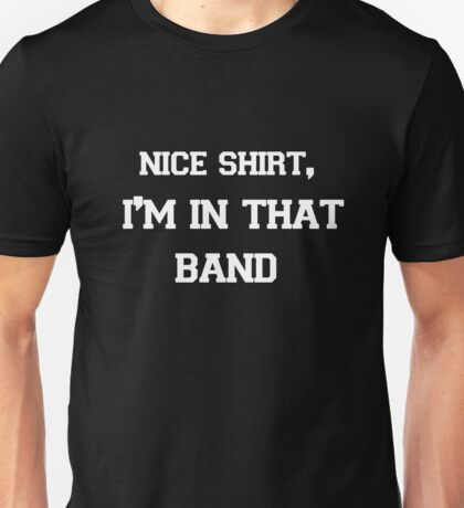 In That Band Unisex T-Shirt