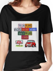 One careful Mini owner Women's Relaxed Fit T-Shirt
