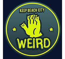 Keep Beach City Weird Photographic Print