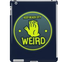 Keep Beach City Weird iPad Case/Skin