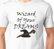 Wizard Of Your Dreams (Black) Unisex T-Shirt