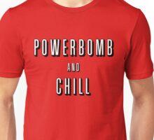 Powerbomb & Chill Unisex T-Shirt