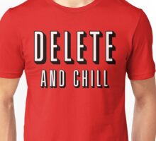 Delete & Chill Unisex T-Shirt