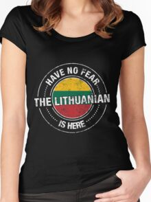Have No Fear The Lithuanian Is Here Shirt Women's Fitted Scoop T-Shirt