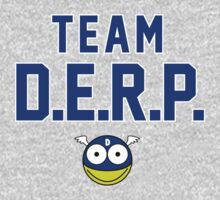 Team D.E.R.P. by Mark Omlor