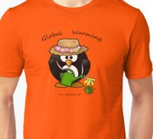 GLOBAL WARMING...I'm loving it! Unisex T-Shirt