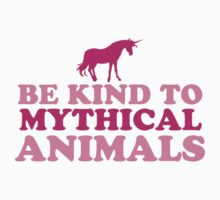 Be kind to mythical animals by jazzydevil