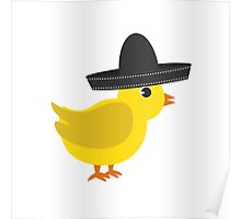 Chick wearing sombrero Poster
