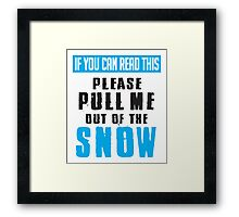 Skiing: Pull me out of the snow Framed Print
