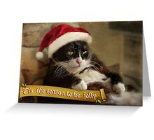 'Tis the season for Trouble Greeting Card