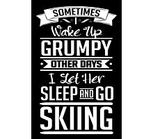 I go skiing and let her sleep Photographic Print