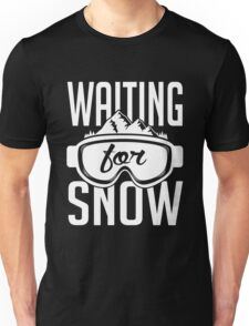 Skiing: Waiting for snow Unisex T-Shirt