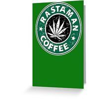 RASTAMAN COFFEE Greeting Card