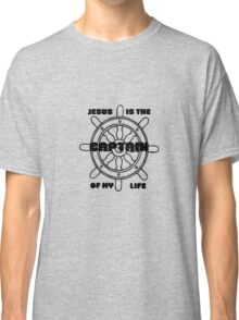 Jesus is the captain of my life  Classic T-Shirt