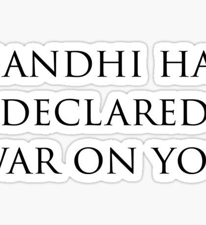 Gandhi Has Declared War On You (Civ) Sticker