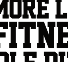 Fitness? More like fitness whole pizza in my mouth! Sticker