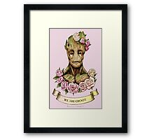 We are Groot...  Framed Print