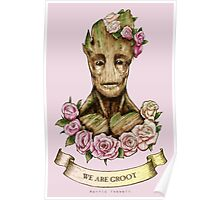 We are Groot...  Poster