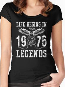 Life Begins In 1976 Birth Legends Women's Fitted Scoop T-Shirt