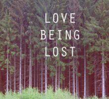 Love being Lost Sticker