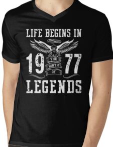 Life Begins In 1977 Birth Legends Mens V-Neck T-Shirt