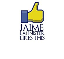 Jaime Lannister likes this (gold thumbs up) Photographic Print