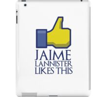 Jaime Lannister likes this (gold thumbs up) iPad Case/Skin