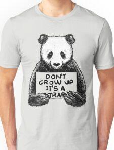 Don't Grow Up It's a Trap Unisex T-Shirt