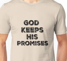 Inspire: God Keeps His Promises Quote Unisex T-Shirt
