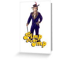 Tyrion Lannister pimp. (P)IMP. Pimp my imp Greeting Card