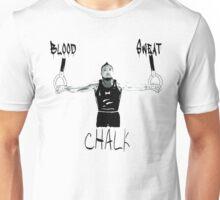 BLOOD SWEAT AND CHALK  Unisex T-Shirt