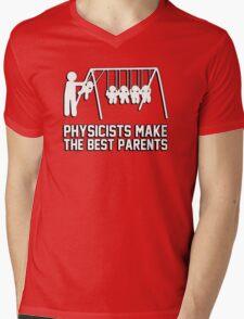 Physicists make great parents! Mens V-Neck T-Shirt