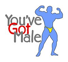 You've Got Male Photographic Print